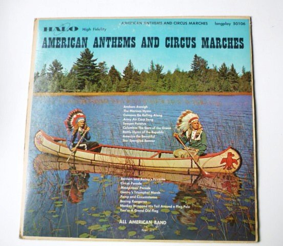 American Anthems and Circus Marches lp by National Band