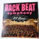 Back Beat Symphony lp by 101 Strings p-11500