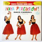 Vaya Percusion lp by David Carroll - Rare