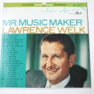 Mr Music Maker lp by Lawrence Welk - Stereo