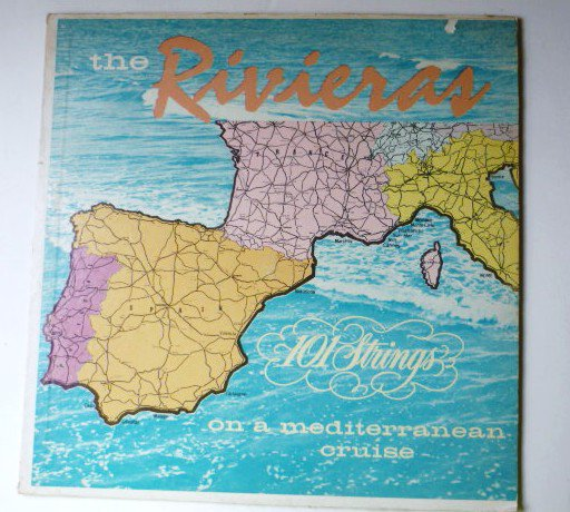 The Rivieras On A Mediterranean Cruise lp by 101 Strings