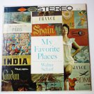 My Favorite Places lp by Walter Scharf