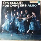 For Dancers Also lp by Les Elgart
