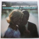 Wonderland by Moonlight lp by Andre Kostelanetz