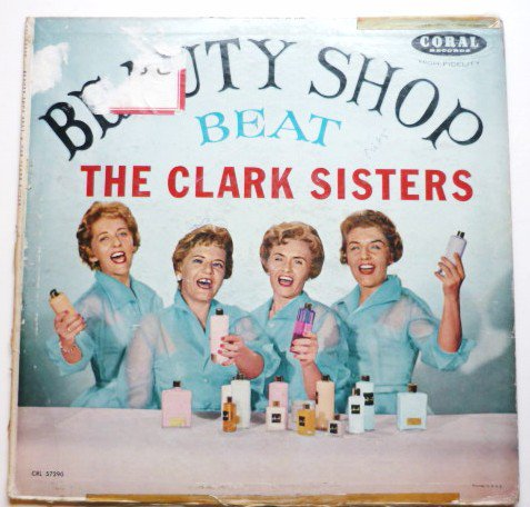 Beauty Shop Beat lp by the Clark Sisters