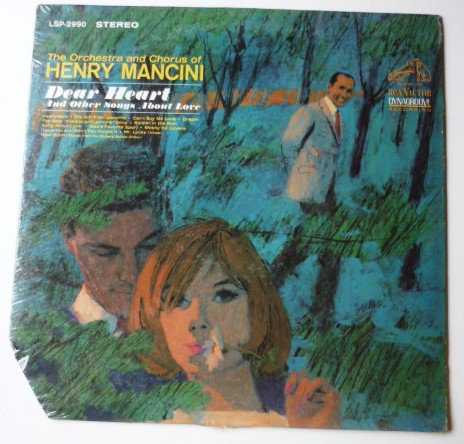 Dear Heart and Other Songs About Love lp by Henry Mancini