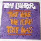 Tom Lehrer That Was The Year That Was lp