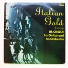 Italian Gold lp Featuring Al Caiola His Guitar and His Orchestra