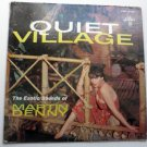 Quiet Village lp by Martin Denny