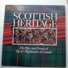 Scottish Heritage The Pipes and Drums of the 48th Highlanders of Canada lp