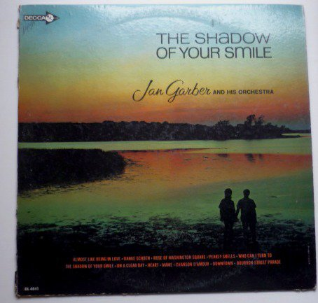The Shadow of Your Smile lp by Jan Garber