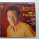 The Shadow Of Your Smile lp - Andy Williams