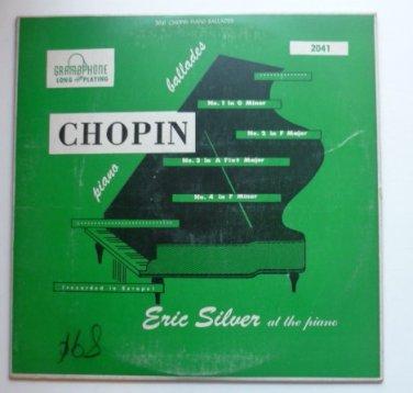 Chopin Piano Ballades lp by Eric Silver at the Piano