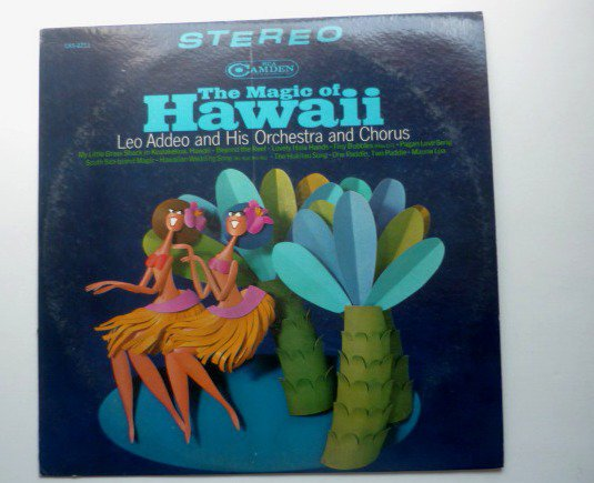The Magic Of Hawaii lp by Leo Addeo