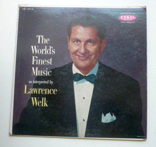 The Worlds Finest Music lp by Lawrence Welk