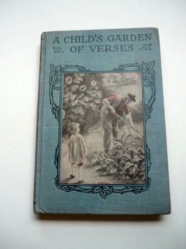 A Childs Garden of Verses 1922 by R L Stevenson - Rare Copy