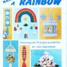 Macrame A Rainbow Over 70 Project Possibilities - Pam Gochanour