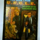 The Man from Uncle The Affair of the Gunrunners Gold - tv Adventure by Brandon Keith
