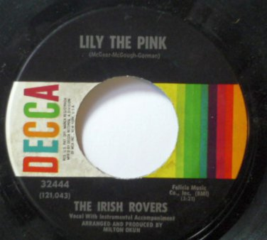 The Irish Rovers - Lily the Pink / Mrs Crandalls Boardinghouse 45rpm
