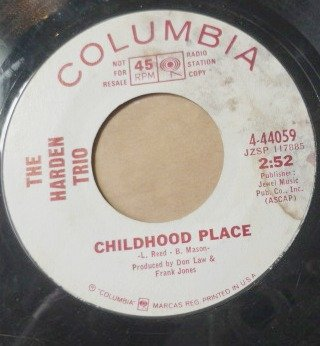 Harden Trio 45 rpm - Sneaking Cross the Border / Childhood Place