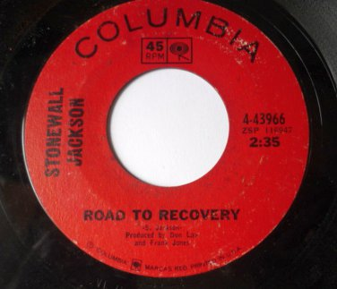 Stonewall Jackson 45 rpm Road to Recovery / Stamp Out Loneliness