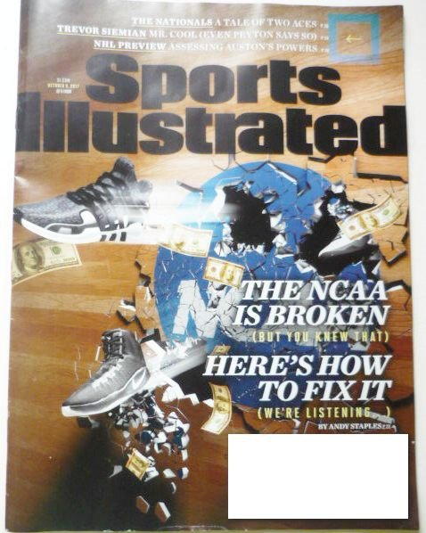Sports Illustrated Magazine October 9 2017 The NCAA is Broken Cover