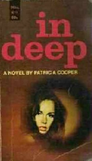 In Deep by Patricia Cooper 1968 Suspense Novel Rare First Printing
