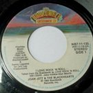 I Love Rock n Roll / You Dont Know What Youve Got 45 by Joan Jett