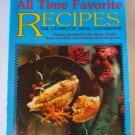 All Time Favorite Recipes Complete Menu Cookbook by Kappa 1997