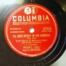 PEGGY ONEIL - I'LL HATE MYSELF IN THE MORNING 10 in 78 rpm