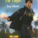 The Target - Kay David - Number 1131 Harlequin SuperRomance 037371131X