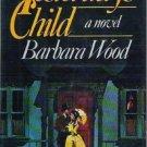 Yesterdays Child by Barbara Wood Hardcopy 0385141327