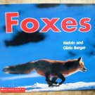 Foxes by Melvin Gilda Berger 0439445345