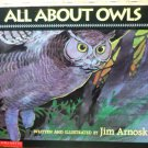 All About Owls by Jim Arnosky 043905852x