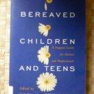 Bereaved Children and Teens 0807023078