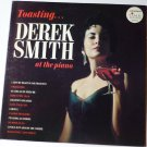 Toasting Derek Smith At The Piano lp - Stereo