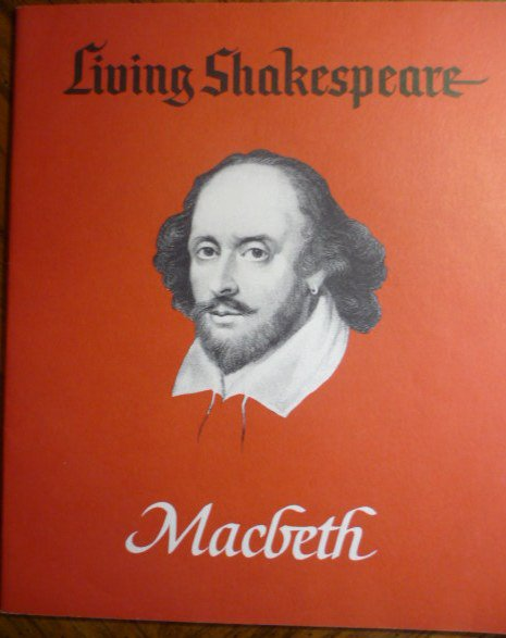 Living Shakespeare The Tragedy of Macbeth