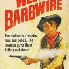 West of Barbwire - Lee Floren 1969 Western Paperback