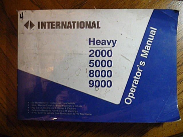 International 2000 5000 8000 9000 Heavy Truck Operator Maintenance Manual 1994