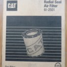 CAT Radial Seal Air Filter 6I-2501 - New Old Stock - Caterpillar