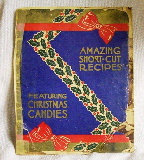 Amazing Short-Cut Recipes (Circa 1930's or 1940's)
