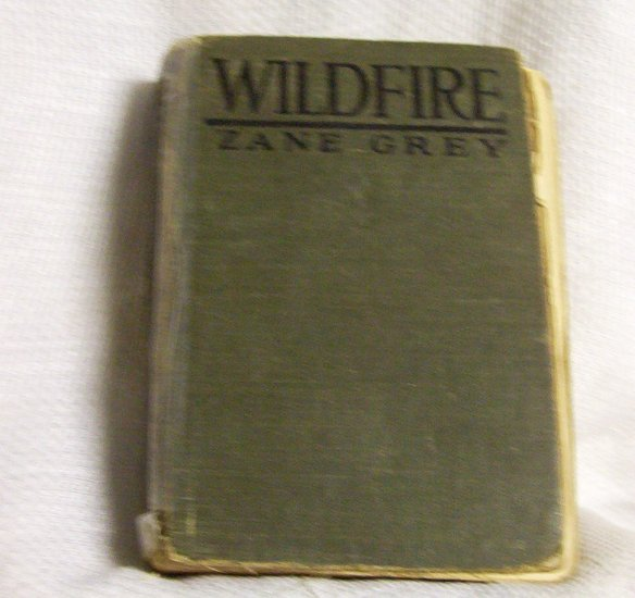 Zane Grey Wildfire 1916 Harper & Brothers