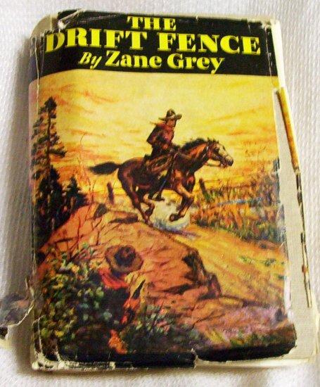 Zane Grey The Drift Fence 1933 G & Dunlap