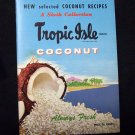 Tropical Isle Coconut Recipes (6th Collection)