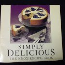 SIMPLY DELICIOUS (THE KNOX RECIPE BOOK)
