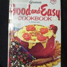 Carnation's Good-and-Easy Cookbook by Virginia M. Piper