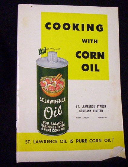 COOKING WITH CORN OIL (ST. LAWRENCE STARCH CO. LTD.) Circa 1950's