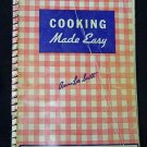 Cooking Made Easy by Anna Lee Scott Monarch Pastry Flour 1947