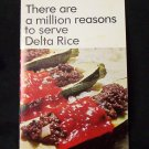 There are a million reasons to serve Delta Rice