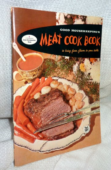 Good Housekeeping's Meat Cook Book 1958